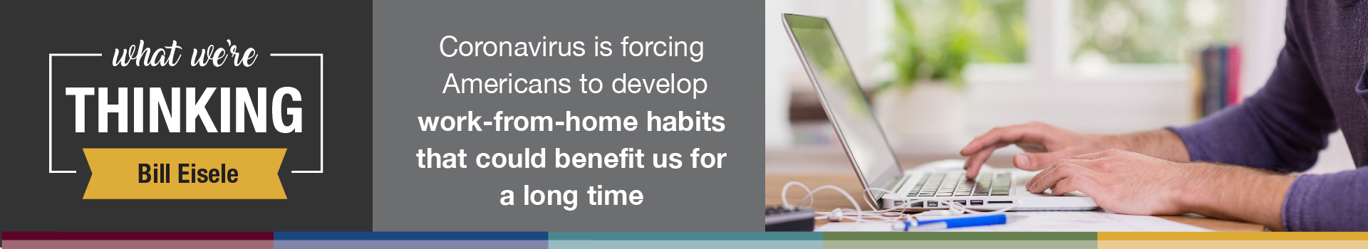Coronavirus Is Forcing Americans to Develop Work-From-Home Habits That Could Benefit Us for a Long Time